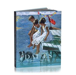 Your Days, My Days (Book) by Sherree Valentine Daines - Book sized 11x14 inches. Available from Whitewall Galleries